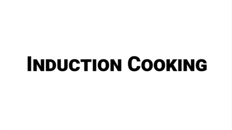 Thumbnail for entry Induction Cooking 101 - A Guide to Induction Cooking
