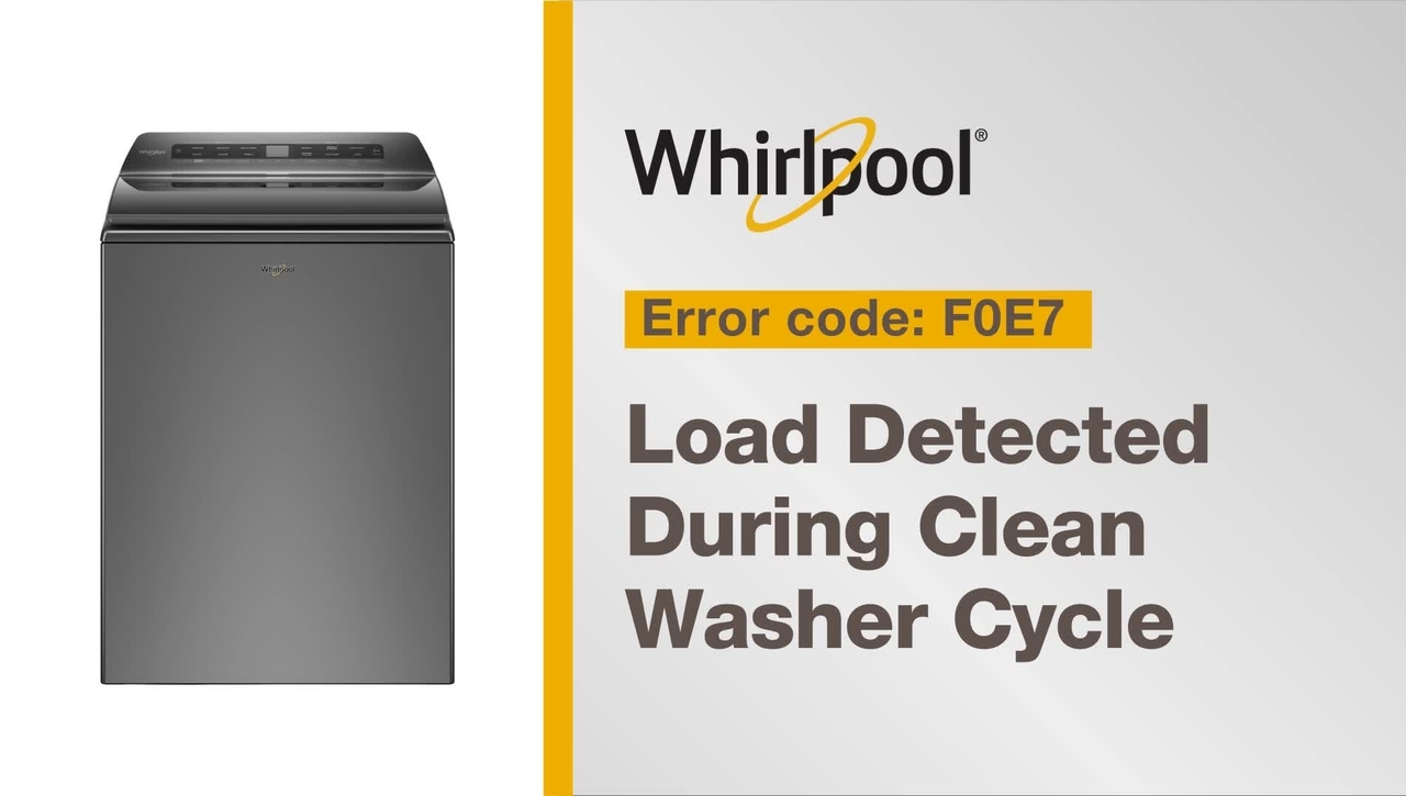 Resolving Error Code F0E7 from Whirlpool Brand®