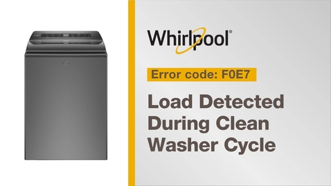 Thumbnail for entry Resolving Error Code F0E7 from Whirlpool Brand®