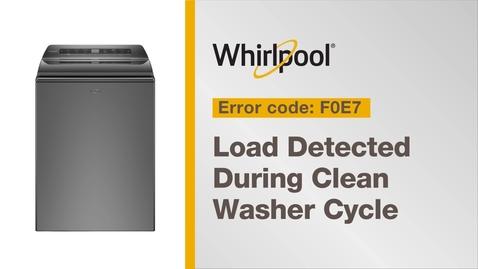 Thumbnail for entry Resolving Error Code F0E7 from Whirlpool Brand®