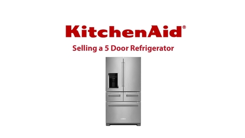 Thumbnail for entry How to Sell - KitchenAid® 5-Door Refrigerator