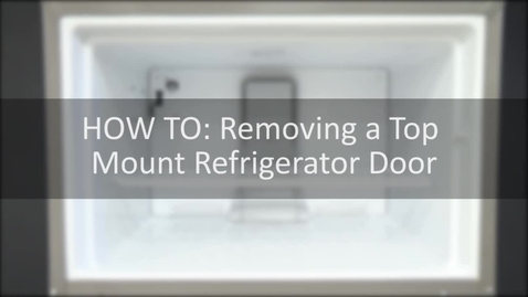 Thumbnail for entry How To: Removing a Top Mount Door
