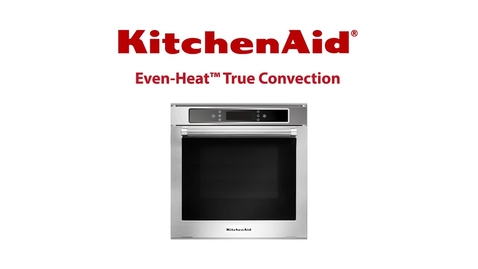 Thumbnail for entry Even-Heat™ True Convection - KitchenAid Built In Oven