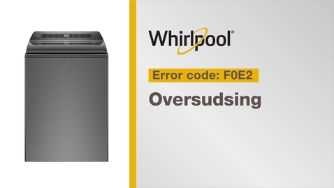 Thumbnail for entry Resolving Error Code F0E2 from Whirlpool Brand®