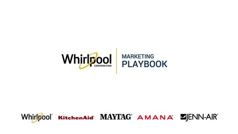 Thumbnail for entry Marketing Playbook Instructions - Whirlpool Corporation