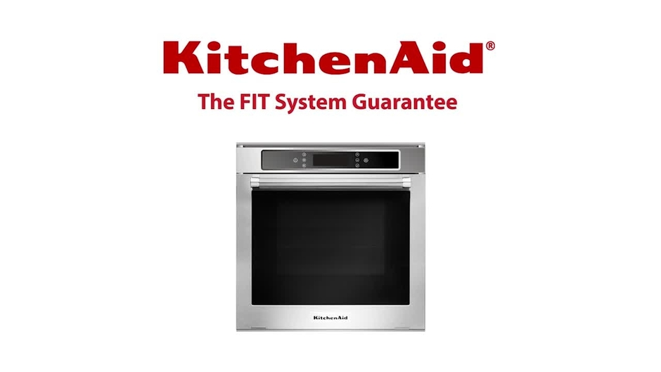 FIT System Guarantee   KitchenAid Built In Oven