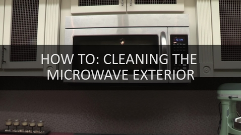 Thumbnail for entry How To- Cleaning The Microwave Exterior