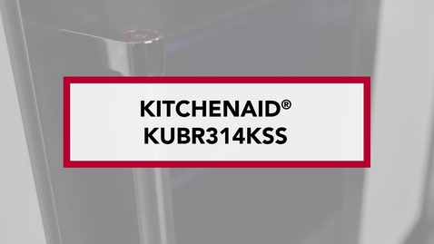Thumbnail for entry Two Temperature-Controlled Zones — KUBR314KSS