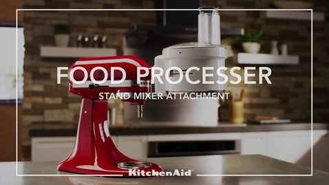 Thumbnail for entry Food Processor Stand Mixer Attachment - KitchenAid