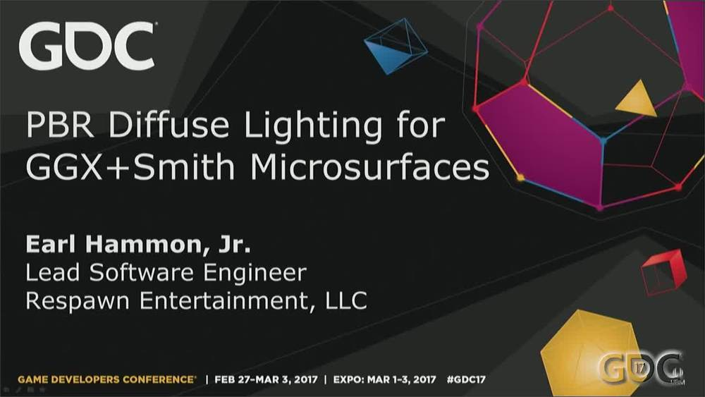 GDC Vault - PBR Diffuse Lighting for GGX+Smith Microsurfaces