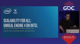 GDC Vault - Scalability for All: Unreal Engine 4 on Intel