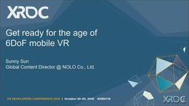 GDC Vault - Get Ready for the Age of 6DoF Mobile VR
