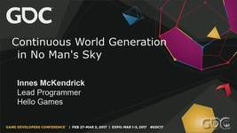 GDC Vault - Continuous World Generation in 'No Man's Sky'