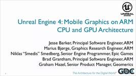 GDC Vault - Unreal Engine 4 Mobile Graphics on ARM CPU and