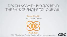 GDC Vault - Designing with Physics: Bend the Physics Engine