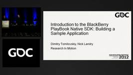 GDC Vault - Introduction to the BlackBerry PlayBook Native