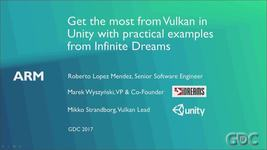 GDC Vault - Get the Most from Vulkan in Unity with Practical