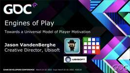 GDC Vault - Engines of Play: How Player Motivation Changes Over Time