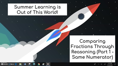 Thumbnail for entry Third Grade Math Week 4 Day 1 Comparing Fractions Through Reasoning (Part 1 - Same Numerator)