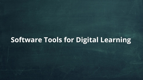 Thumbnail for entry Software Tools for Digital Learning