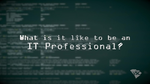 Thumbnail for entry IT Fundamentals-What is it like to be an IT Professional?