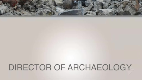 Thumbnail for entry My Interest in Archaeology