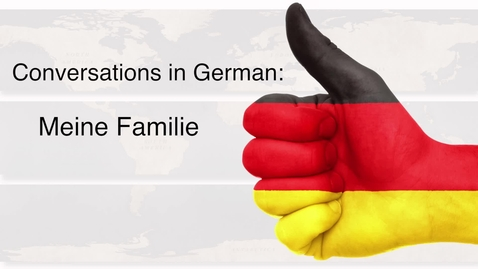 Thumbnail for entry German - Meine Familie