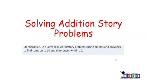 Thumbnail for entry 5K Math Week 3 Day 3 Solving Addition Story Problems