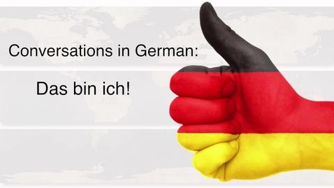 Thumbnail for entry German - Das bin ich!