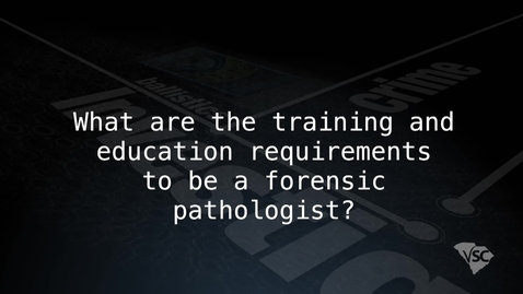 Thumbnail for entry Becoming and Being a Forensic Pathologist