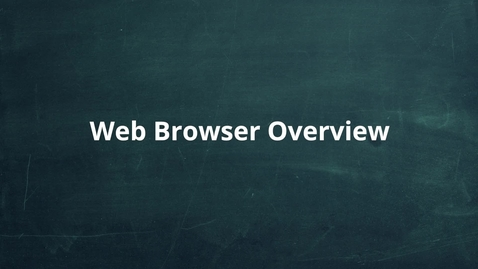 Thumbnail for entry Web Browser Overview