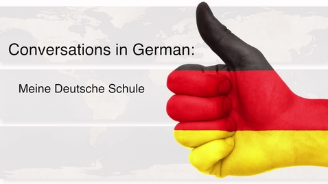 Thumbnail for entry German - Meine Deutsche Schule