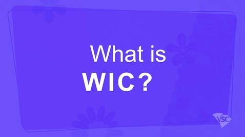 Thumbnail for entry What is WIC?