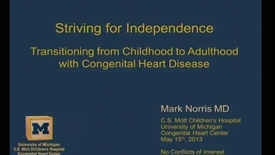 Thumbnail for entry Striving for Independence: Congenital Heart Disease into Adulthood