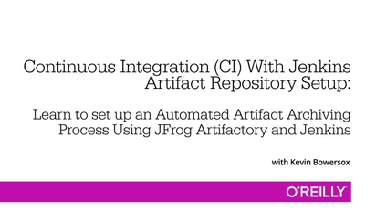 Continuous Integration (CI) With Jenkins - Artifact Repository Setup