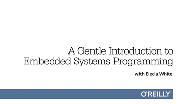 A gentle introduction to embedded systems programming - O