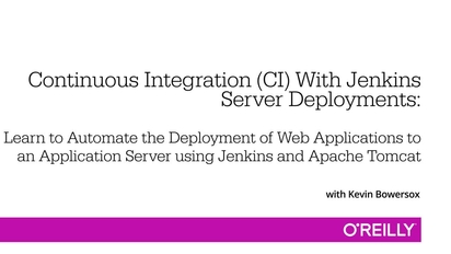 Continuous Integration (CI) With Jenkins - Server Deployments