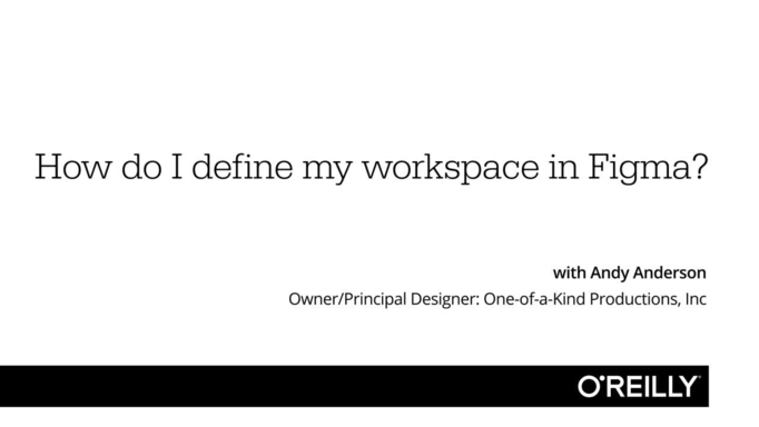 Video Thumbnail For How Do I Define My Workspace In Figma