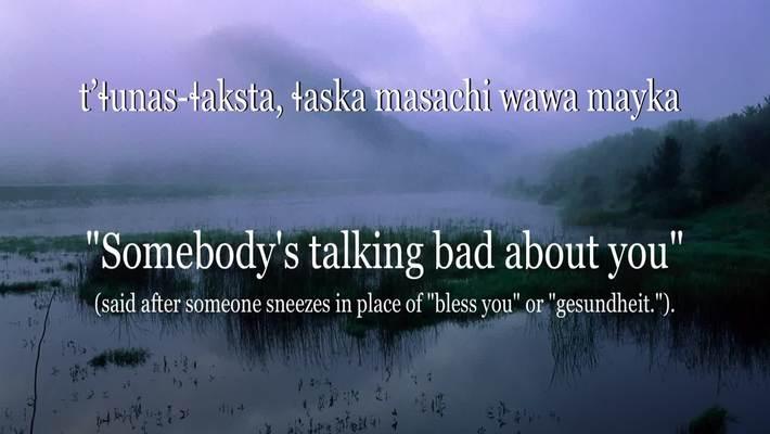 Chinuk Wawa Phrase of the Week 17