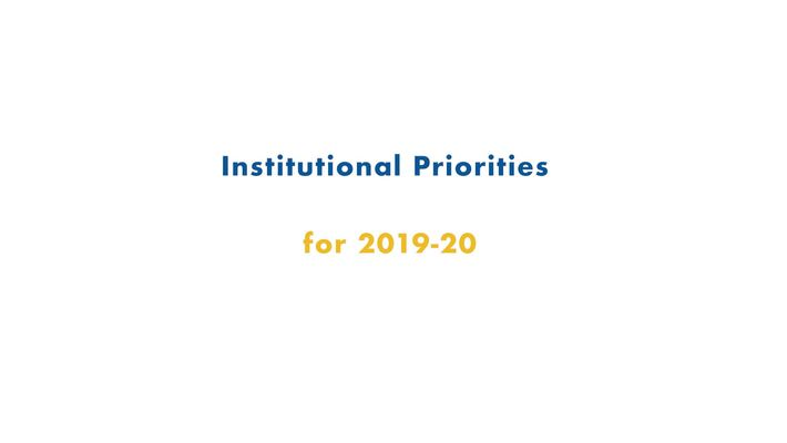 02 Fall 2019 Inservice - Institutional Priorities for 2019-20