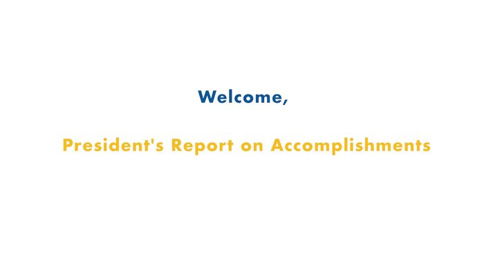 01 Fall 2019 Inservice - Welcome, President's Report on Accomplishments