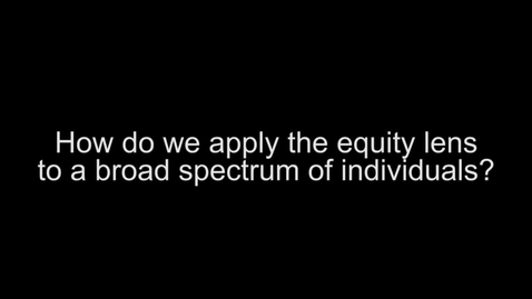 Thumbnail for entry CCPD Greg Evans-Equity Lens Greg