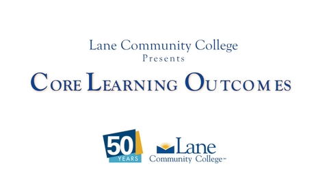 Thumbnail for entry LCC's Core Learning Outcomes