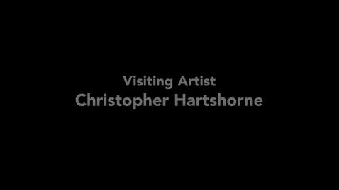 Thumbnail for entry Chris Hartshorne, Guest Artist
