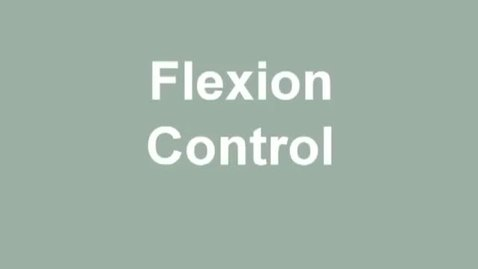 Thumbnail for entry flexion control