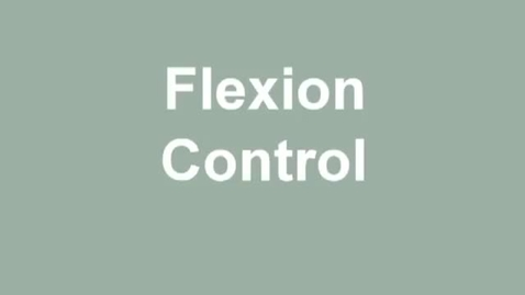 Thumbnail for entry flexion control
