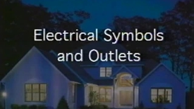 Thumbnail for entry Electrical Symbols and Outlets