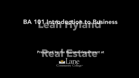 Thumbnail for entry BA101 Real Estate: Selling and Selling Yourself, Leah Hyland