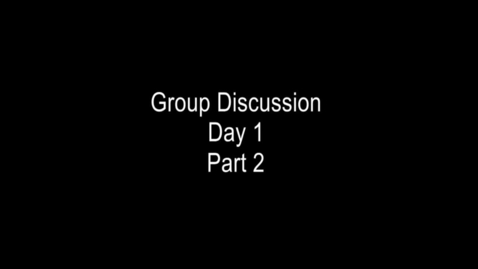 Thumbnail for entry CCPD Day 1 Number 5- Group Discussion part 2