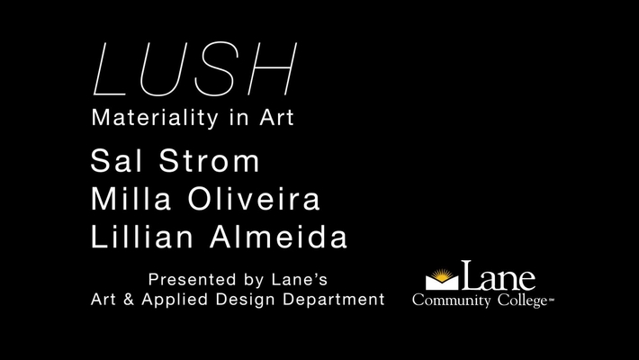 LUSH: Materiality in Art - Introduction